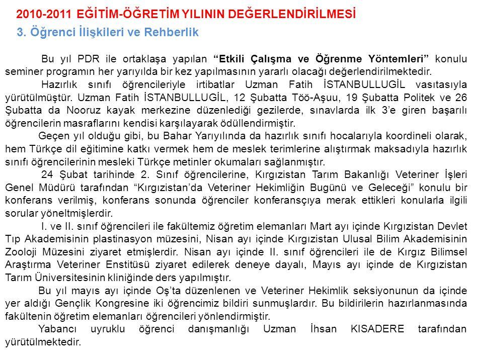2010-2011 EĞİTİM-ÖĞRETİM YILININ DEĞERLENDİRİLMESİ 4.