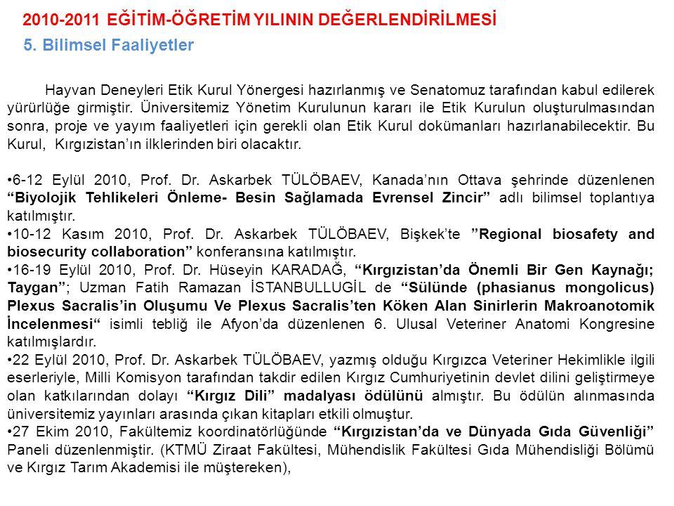 2010-2011 EĞİTİM-ÖĞRETİM YILININ DEĞERLENDİRİLMESİ 5.