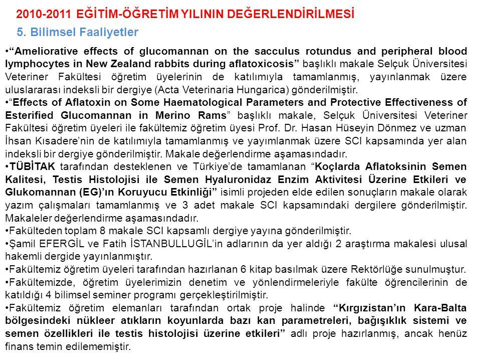 2010-2011 EĞİTİM-ÖĞRETİM YILININ DEĞERLENDİRİLMESİ 6.