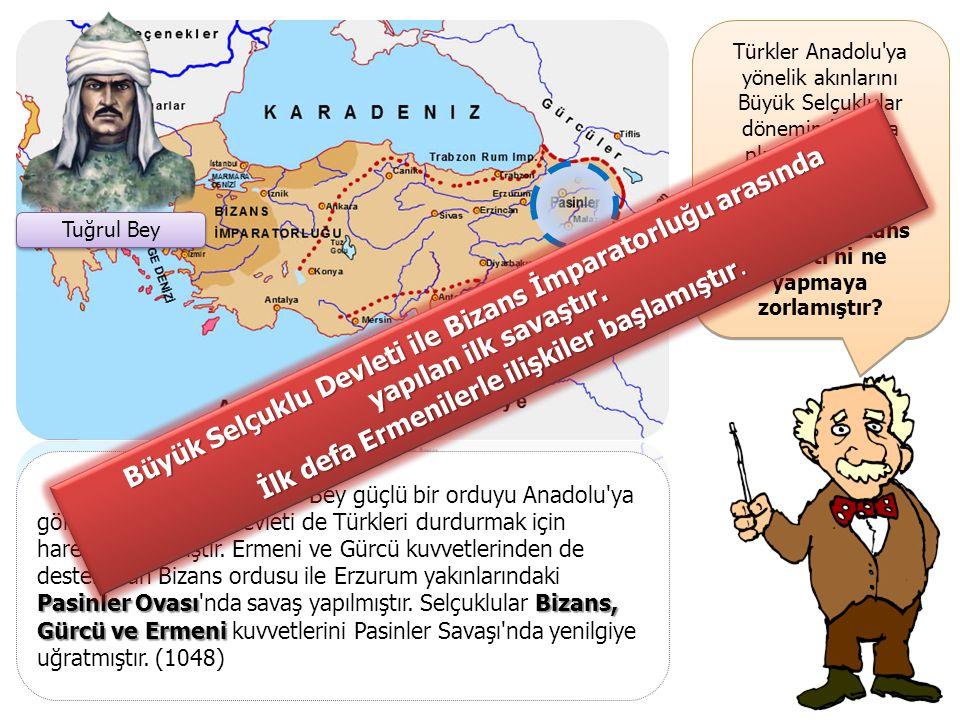 Türkler Anadolu ya yönelik akınlarını Büyük Selçuklular döneminde daha planlı bir şekilde yapmışlardır.