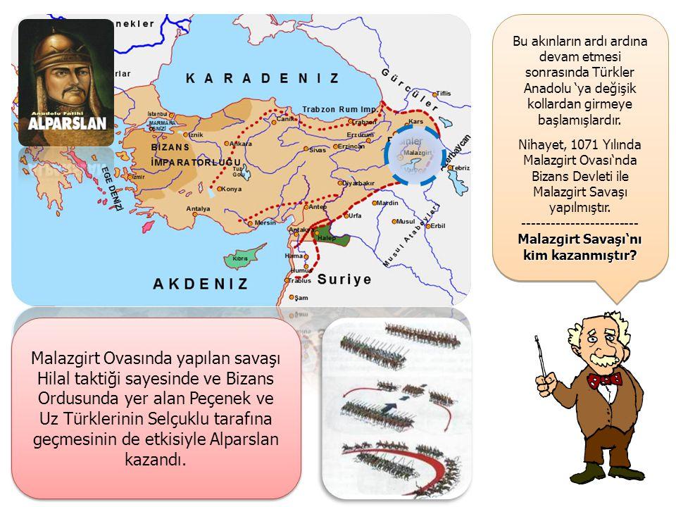 Bu akınların ardı ardına devam etmesi sonrasında Türkler Anadolu 'ya değişik kollardan girmeye başlamışlardır.