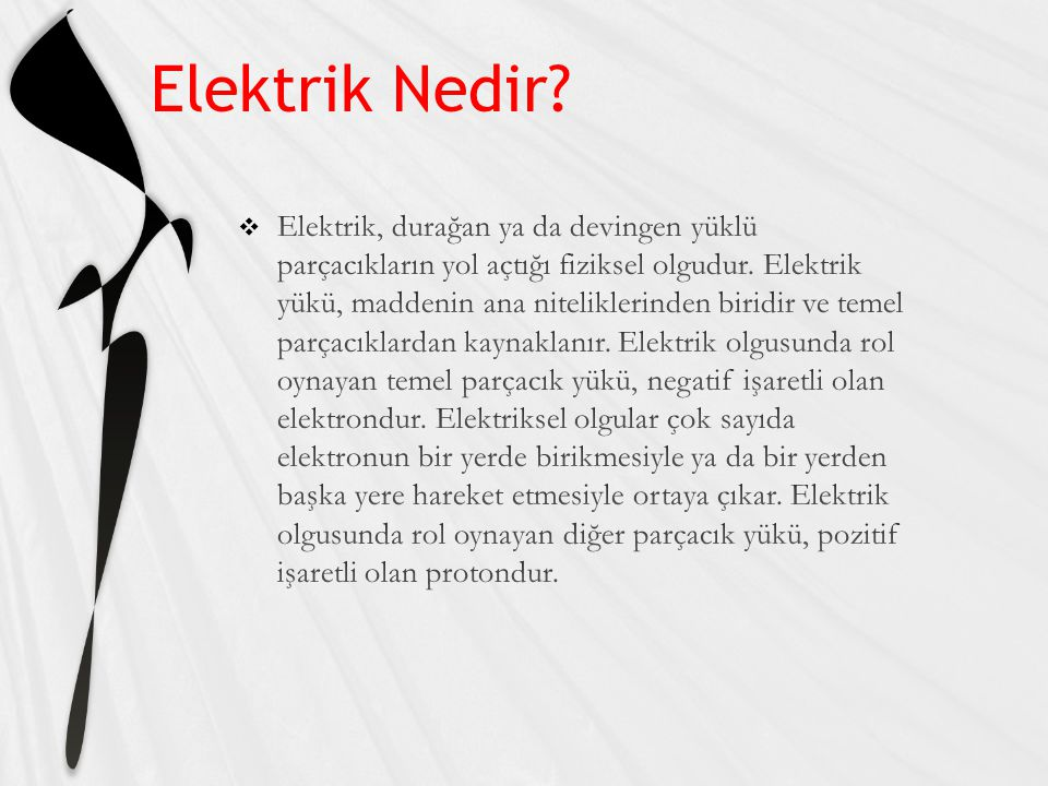 Elektrik Nedir?