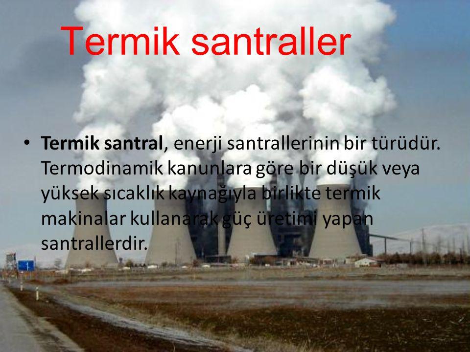 Hidroelektrik santralleri Hidroelektrik santralı, barajda biriken su Yerçekimi Potansiyel Enerjisi içermektedir.
