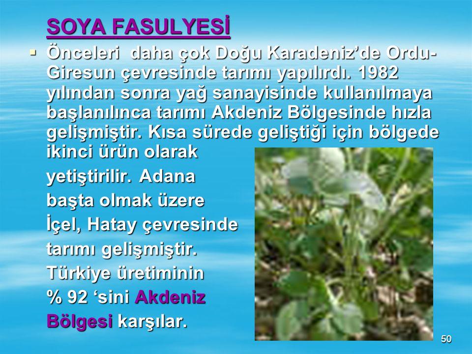 49 2. Marmara Bölgesi-Güney Marmara kıyıları (en kaliteli sofralık zeytin bu bölgeden Gemlik çevresinden elde edilir). 2. Marmara Bölgesi-Güney Marmar