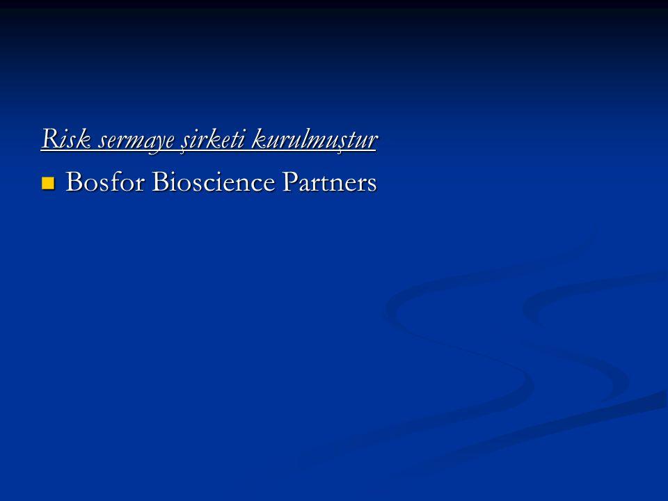 Risk sermaye şirketi kurulmuştur Bosfor Bioscience Partners Bosfor Bioscience Partners