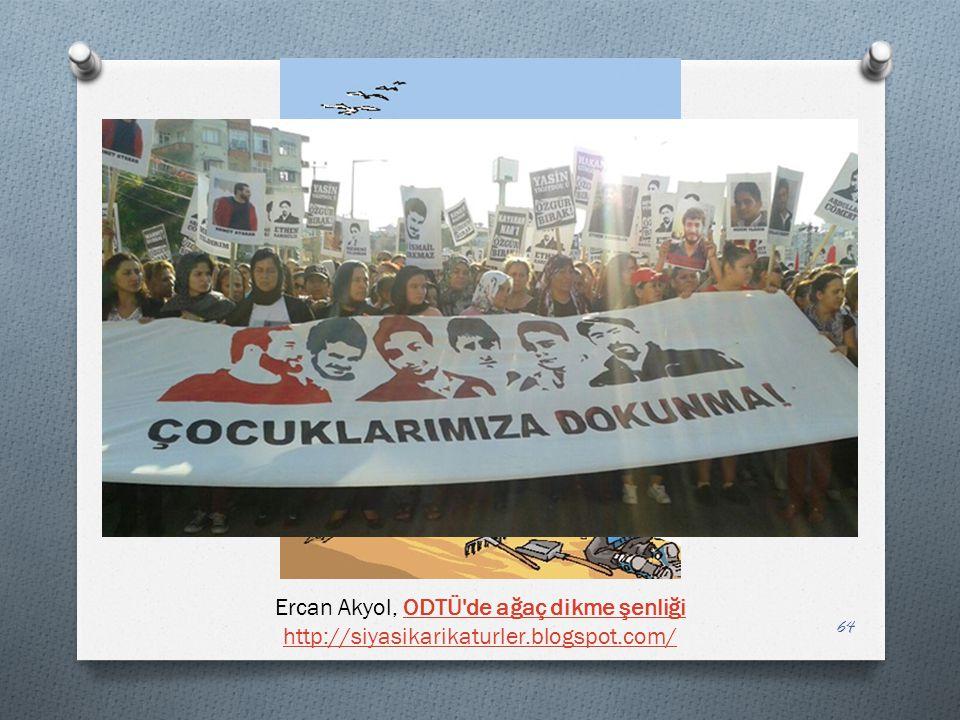 64 Ercan Akyol, ODTÜ'de ağaç dikme şenliğiODTÜ'de ağaç dikme şenliği http://siyasikarikaturler.blogspot.com/