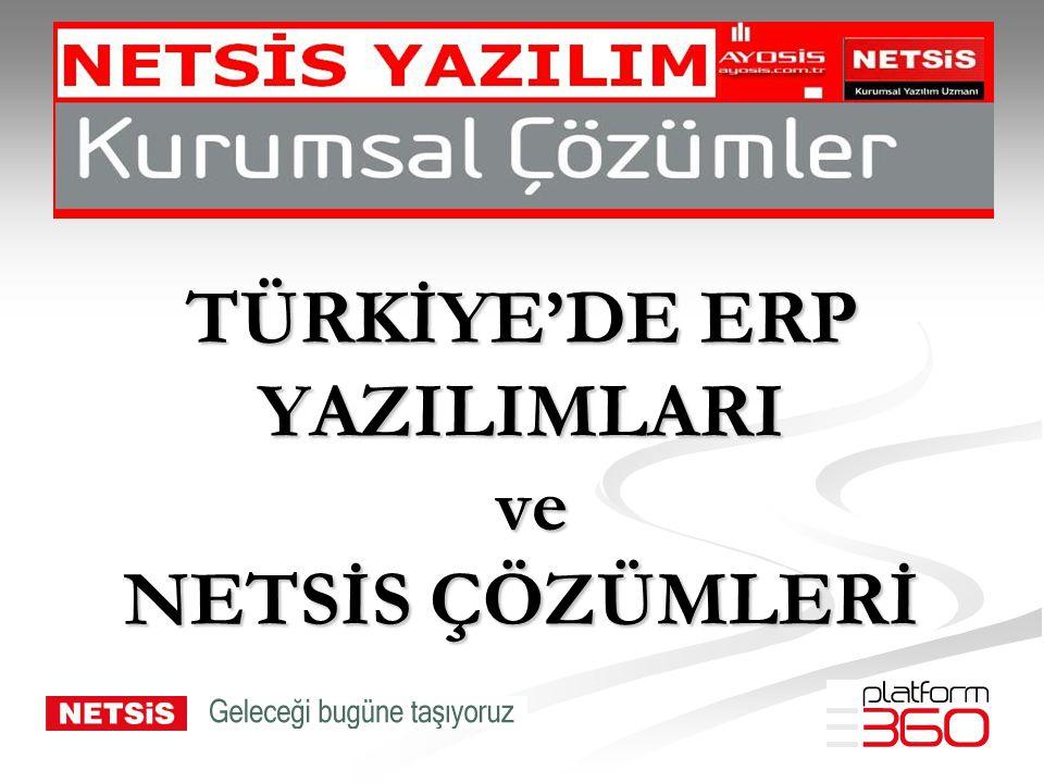 Türk Erp Pazarı Dünyada küçülme eğiliminde olan ERP pazarı Türkiye'de doyuma ulaşmadığından büyük bir büyüme potansiyeline sahip.