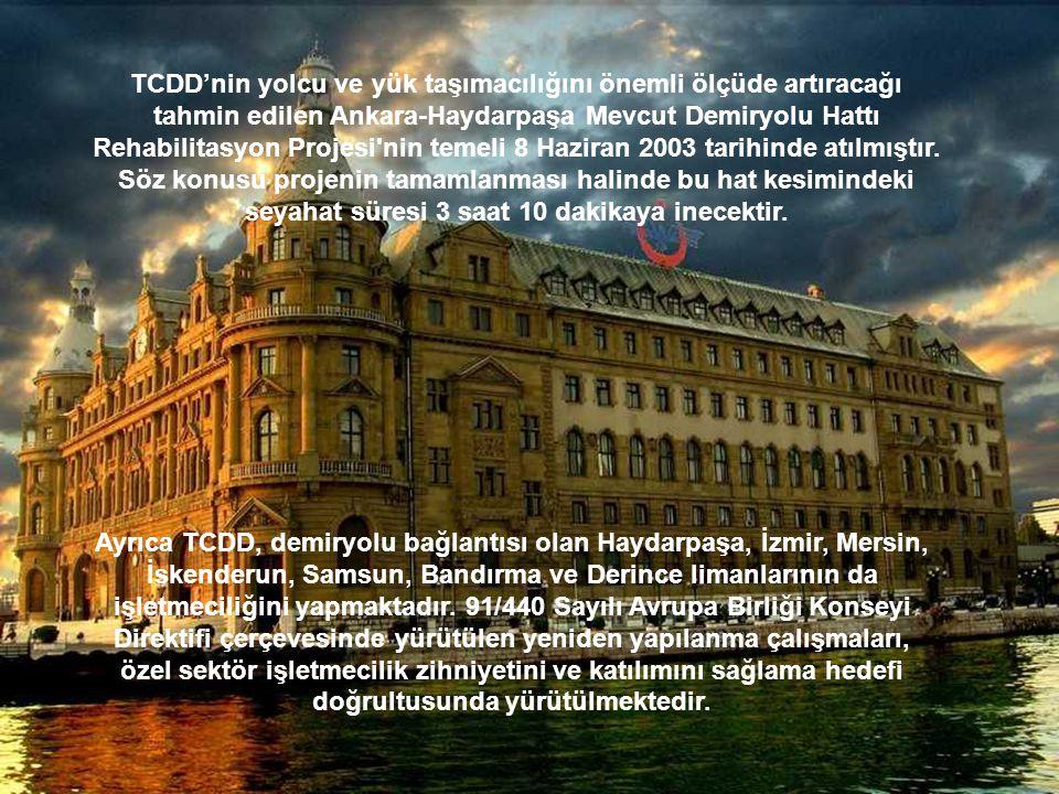 TCDD'nin yolcu ve yük taşımacılığını önemli ölçüde artıracağı tahmin edilen Ankara-Haydarpaşa Mevcut Demiryolu Hattı Rehabilitasyon Projesi'nin temeli