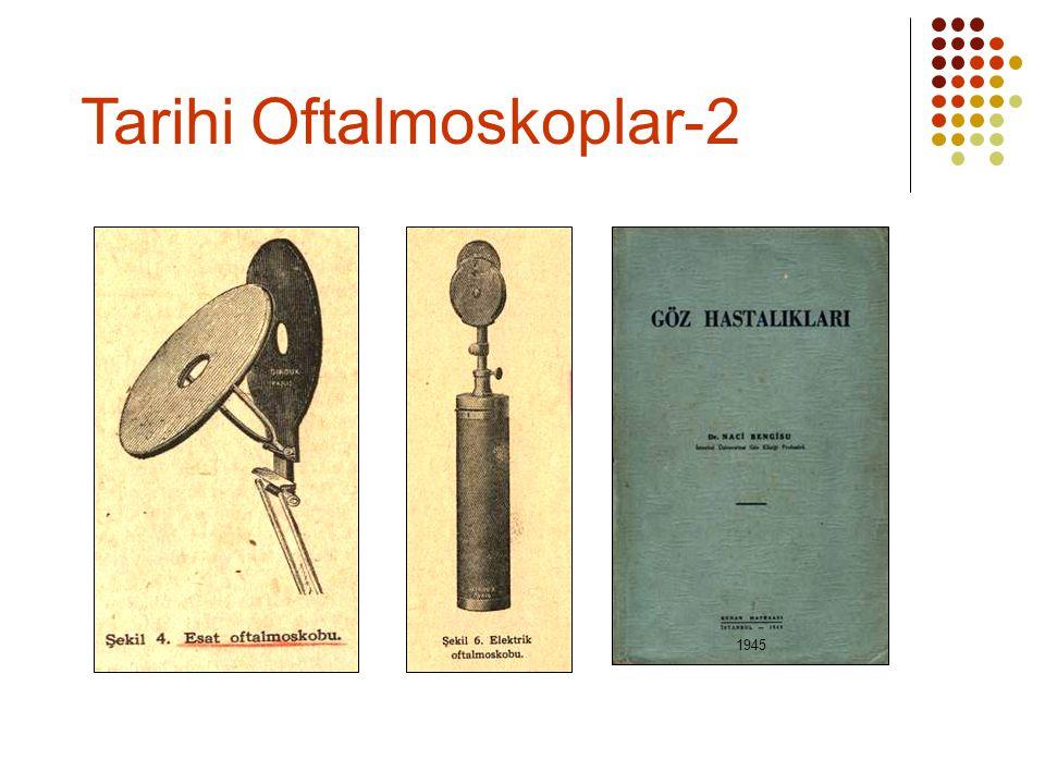 Tarihi Oftalmoskoplar-2 1945