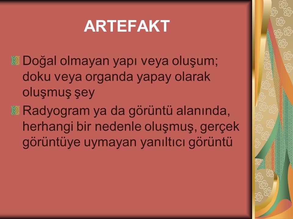 BT'de Artefakt kaynakları 4.