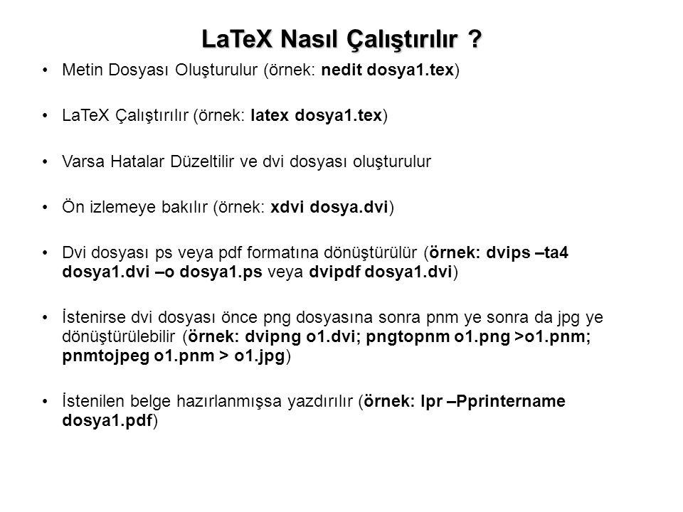 LaTeX Nasıl Çalıştırılır .