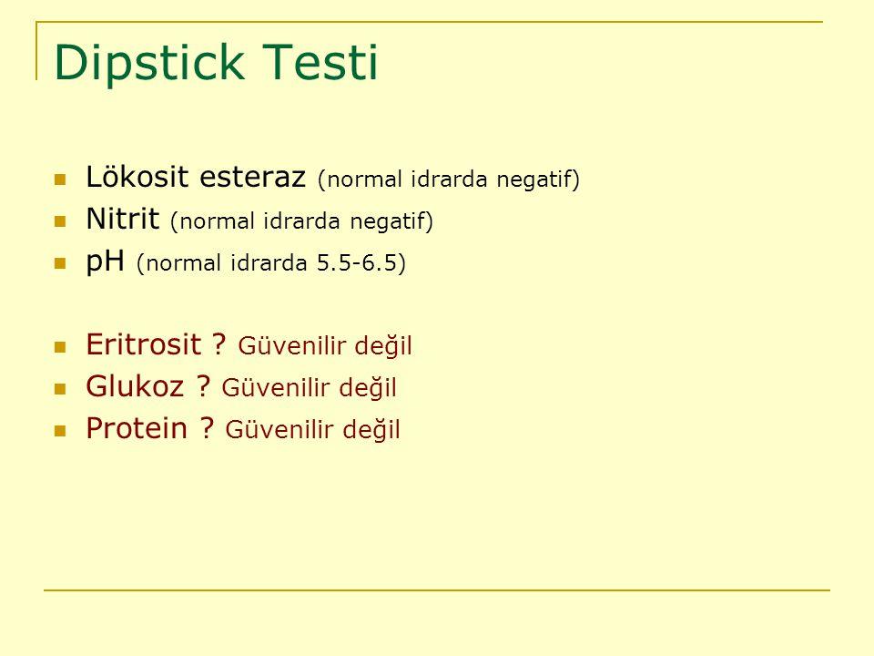 Idrarda negatif) nitrit (normal idrarda negatif) ph (normal idrarda