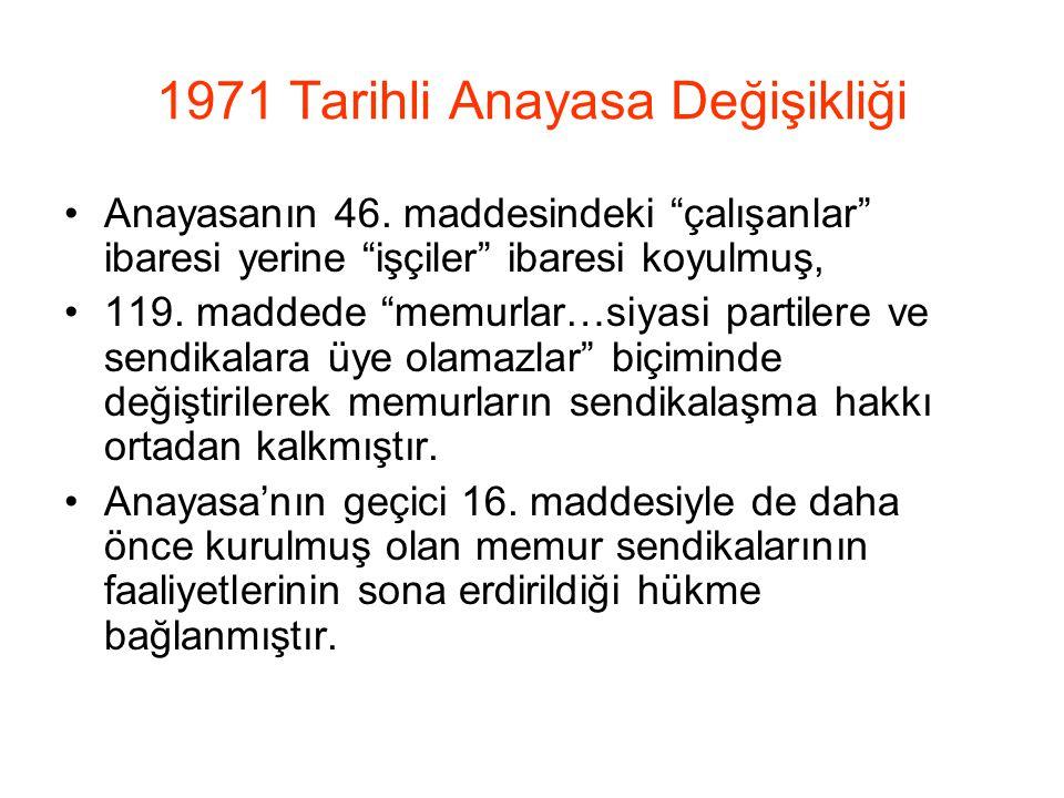1971 Tarihli Anayasa Değişikliği Anayasanın 46.