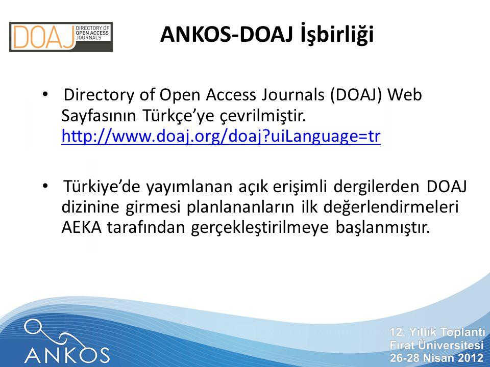 ANKOS-DOAJ İşbirliği Directory of Open Access Journals (DOAJ) Web Sayfasının Türkçe'ye çevrilmiştir.
