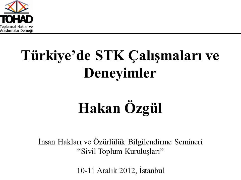 """İnsan Hakları ve Özürlülük Bilgilendirme Semineri """"Sivil Toplum Kuruluşları"""" 10-11 Aralık 2012, İstanbul Türkiye'de STK Çalışmaları ve Deneyimler Haka"""