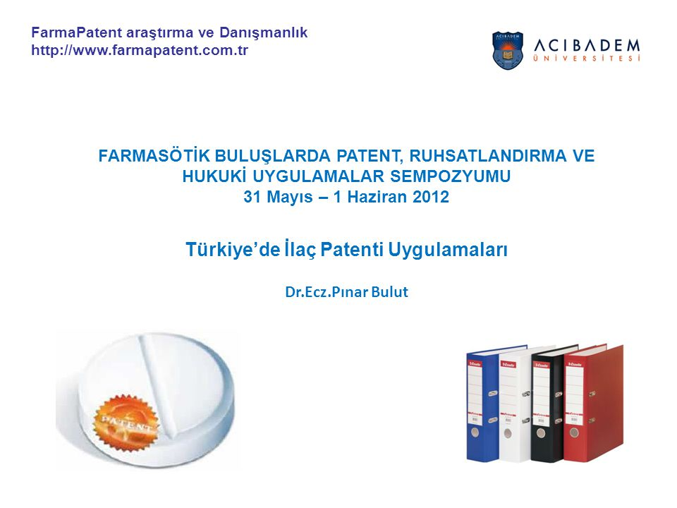 2 Marketing Approval Data Exclusivity Patent Protection (Molecule) Patent Protection (Solvate) Trademark Patent Protection (Composition) Patent Protection Combined Use with Ritonavir Patent Protection (Treatment method) * Frank Daelemans Presentation İlaçlar Fikri Mülkiyet Koruması