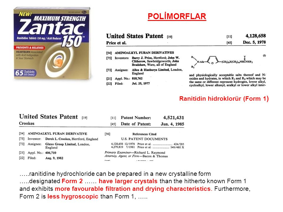 POLİMORFLAR Ranitidin hidroklorür (Form 1 ) …..ranitidine hydrochloride can be prepared in a new crystalline form …..designated Form 2 …… have larger