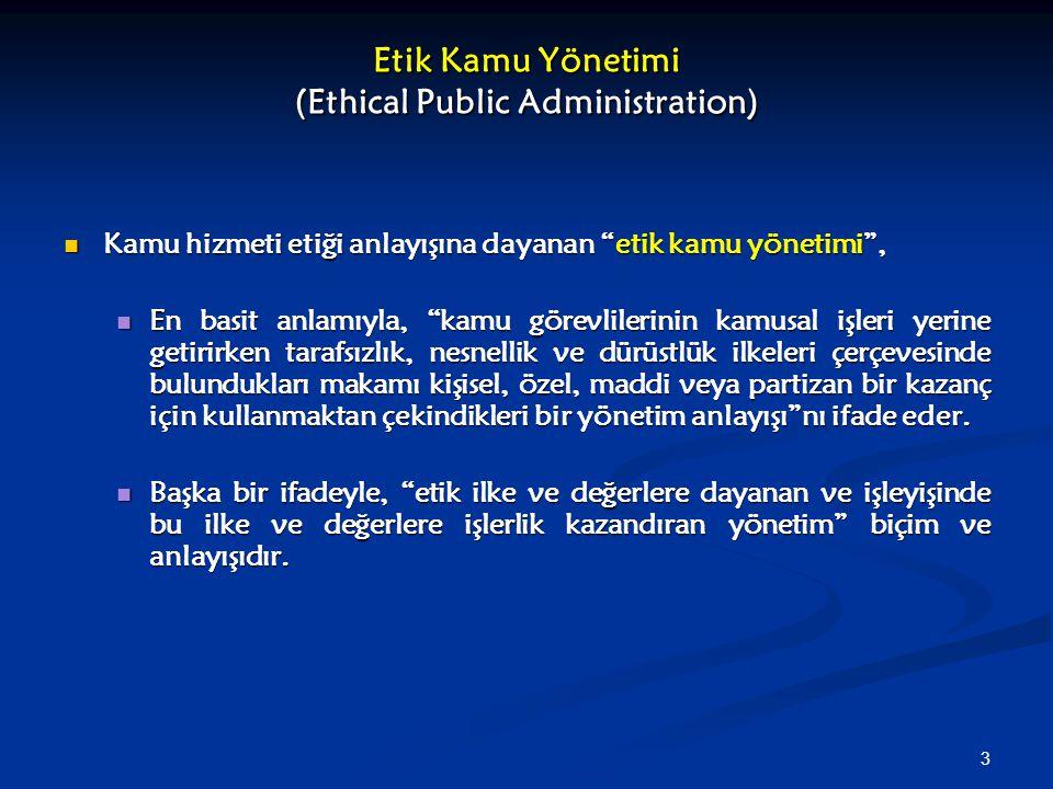 54 Mevzuat Çıkarma ve Uygulamada Başarı Türk Hükümetleri 2000'li yıllarda, etik bir kamu yönetiminin altyapısı için gerekli yasal-yönetsel önlemlerin alınması açısından oldukça başarılı sayılabilecek bir performans göstermiştir.