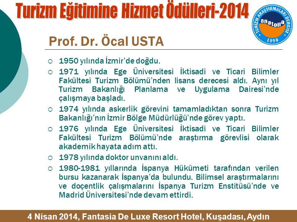 Prof. Dr. Öcal USTA  1950 yılında İzmir'de doğdu.