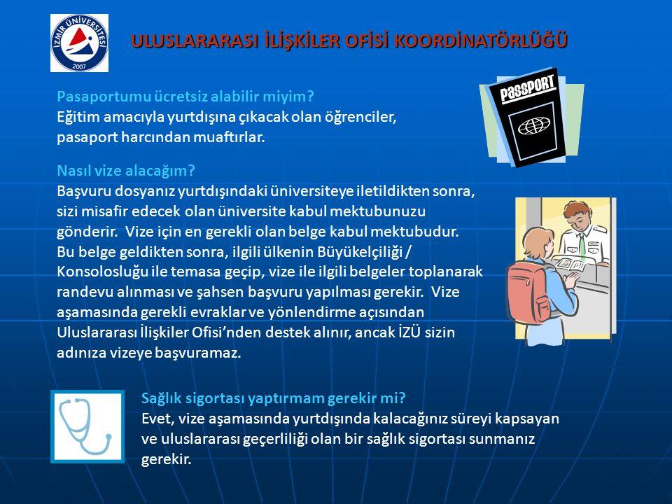 ULUSLARARASI İLİŞKİLER OFİSİ KOORDİNATÖRLÜĞÜ Pasaportumu ücretsiz alabilir miyim? Eğitim amacıyla yurtdışına çıkacak olan öğrenciler, pasaport harcınd