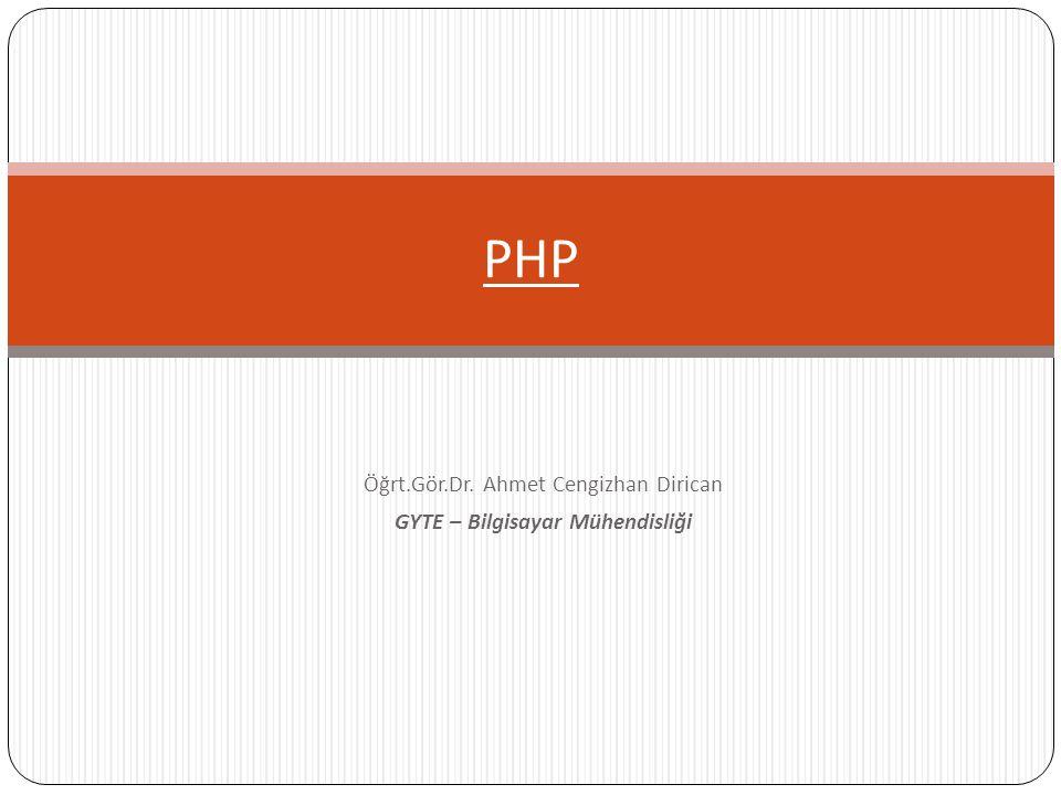 Örnek Sabit Değerler __FILE__ : O anda çalışmakta olan PHP dosyasının adı __LINE__ : Bu ifadenin yer aldığı satırın sayısı PHP_VERSION: PHP nin sürümü PHP_OS: PHP nin çalıştığı işletim sistemi PHP_VERSION : PHP nin sürümü Bunlara ek olarak, E_ERROR, E_WARNING, E_NOTICE ve E_PARSE şeklinde hata durumunda hatanın çeşitli özelliklerini bildiren sabit değerleri de kullanabiliriz.