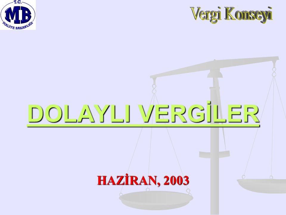 DOLAYLI VERGİLER HAZİRAN, 2003