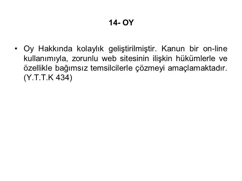 14- OY Oy Hakkında kolaylık geliştirilmiştir.