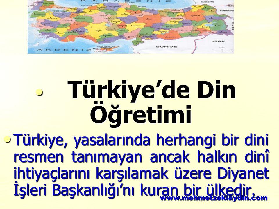 Türkiye'de Din Öğretimi Türkiye'de Din Öğretimi Türkiye, yasalarında herhangi bir dini resmen tanımayan ancak halkın dinî ihtiyaçlarını karşılamak üze