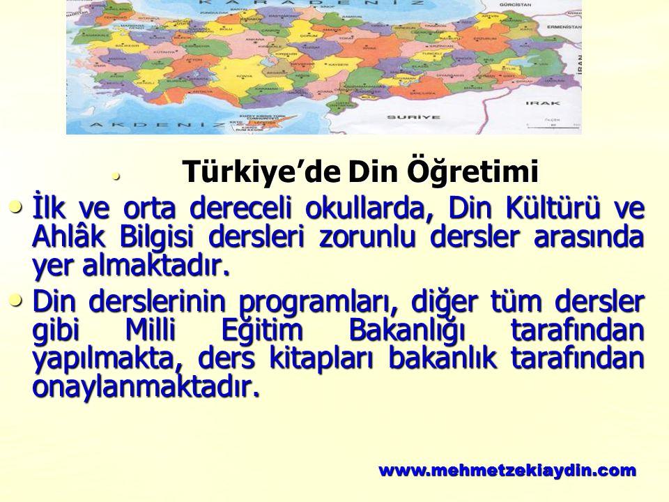 Türkiye'de Din Öğretimi Türkiye'de Din Öğretimi İlk ve orta dereceli okullarda, Din Kültürü ve Ahlâk Bilgisi dersleri zorunlu dersler arasında yer alm