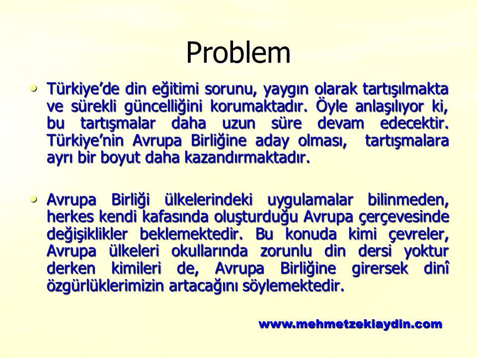 Problem Türkiye'de din eğitimi sorunu, yaygın olarak tartışılmakta ve sürekli güncelliğini korumaktadır. Öyle anlaşılıyor ki, bu tartışmalar daha uzun