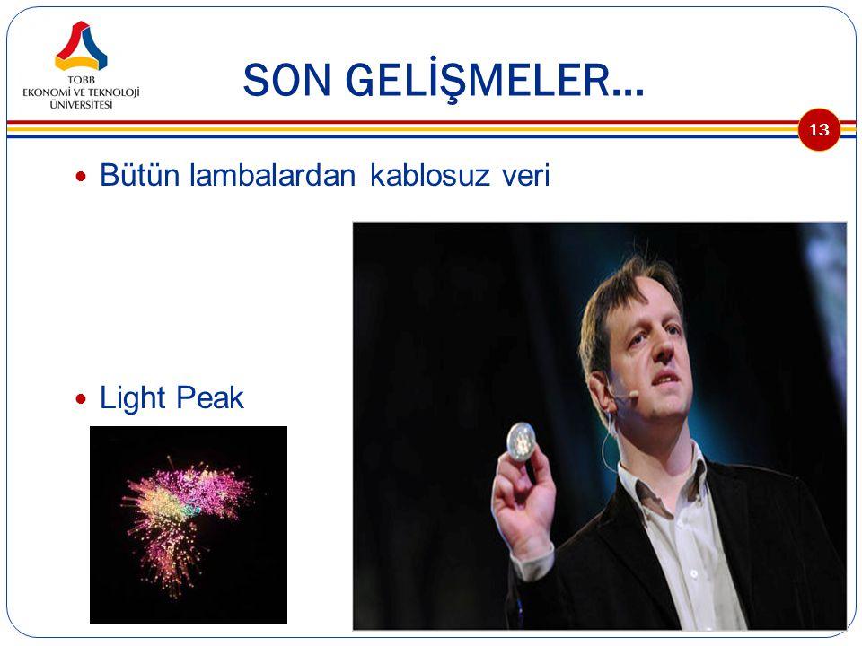 SON GELİŞMELER… Bütün lambalardan kablosuz veri Light Peak 13
