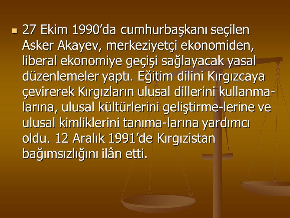 27 Ekim 1990'da cumhurbaşkanı seçilen Asker Akayev, merkeziyetçi ekonomiden, liberal ekonomiye geçişi sağlayacak yasal düzenlemeler yaptı. Eğitim dili