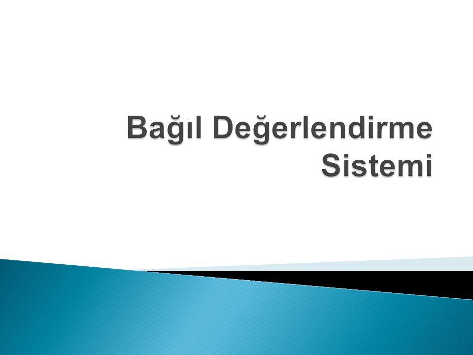  Değerlendirme Sistemleri ◦ Mutlak Değerlendirme sistemi  Öğrencinin başarısını bireysel olarak ele alan ve genellikle 0-100 arasındaki bir puan değerlendiren yöntemdir.