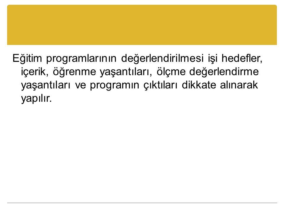 Kaynaklar Demirel, Ö.(1999). Eğitimde Program Geliştirme.