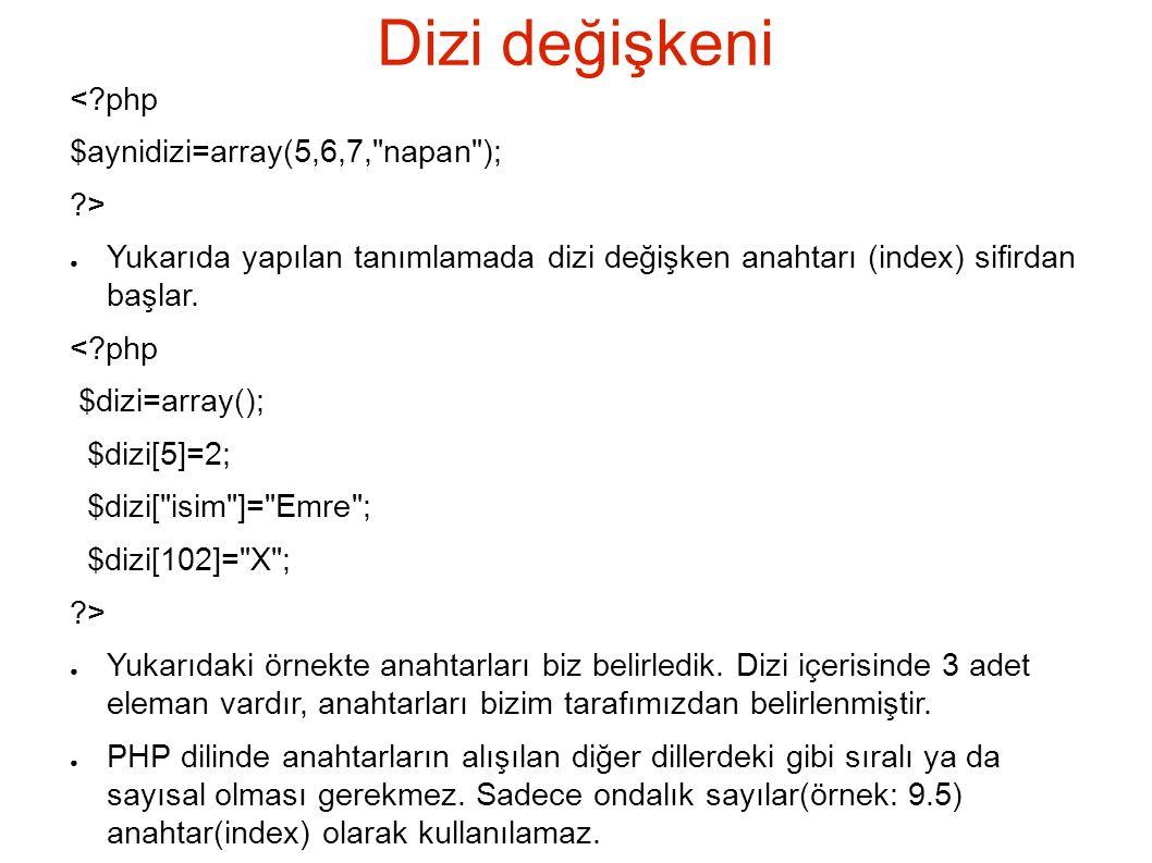 arsort ve asort <?php $array= array( z => Melek , k => Hasan , a => Tezel , c => Emre ); arsort($array); echo AR sort ; print_r($array); asort($array); echo A sort ; print_r($array); ?> AR Sort Array ( [a] => Tezel [z] => Melek [k] => Hasan [c] => Emre ) A Sort Array ( [c] => Emre [k] => Hasan [z] => Melek [a] => Tezel )