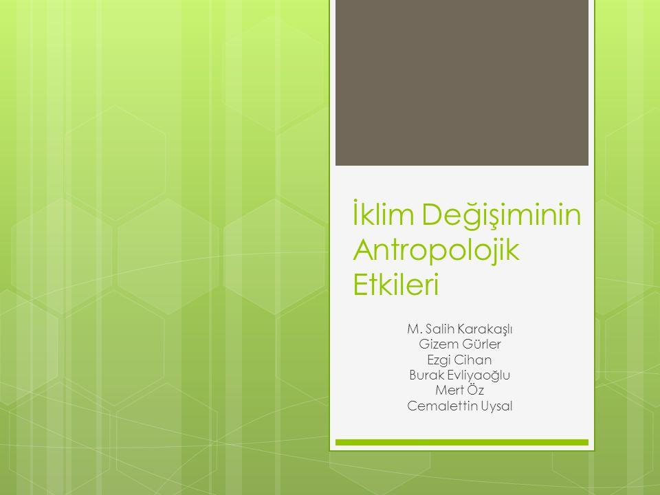 İklim Değişiminin Antropolojik Etkileri M.