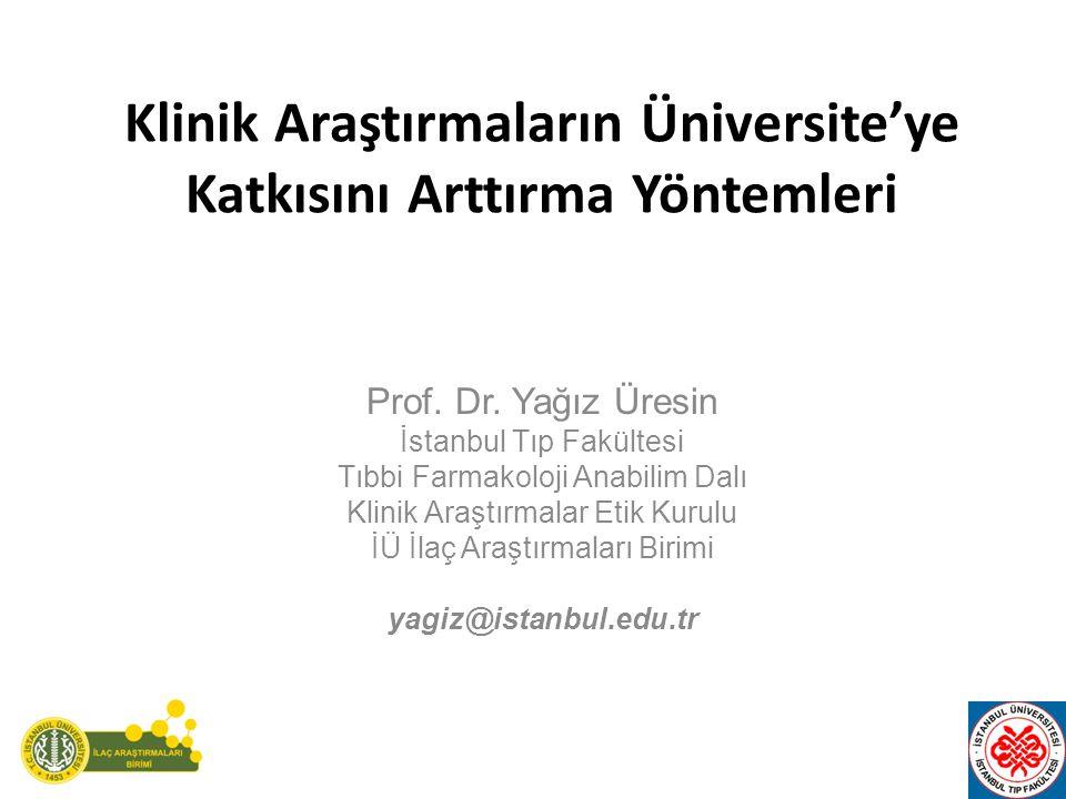 Klinik Araştırmaların Üniversite'ye Katkısını Arttırma Yöntemleri Prof.