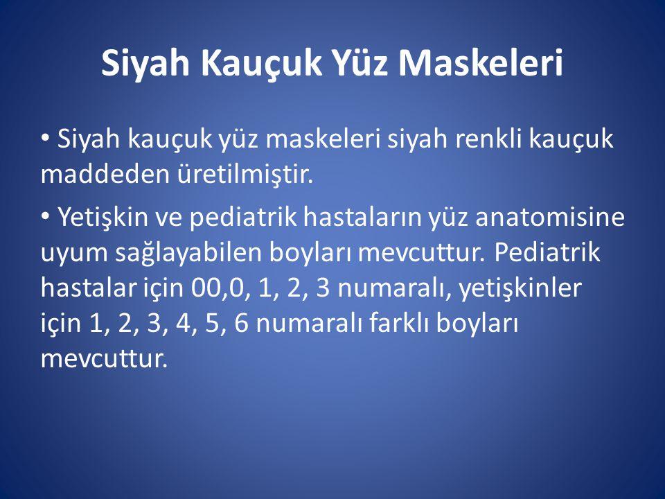 Siyah Kauçuk Yüz Maskeleri Siyah kauçuk yüz maskeleri siyah renkli kauçuk maddeden üretilmiştir. Yetişkin ve pediatrik hastaların yüz anatomisine uyum