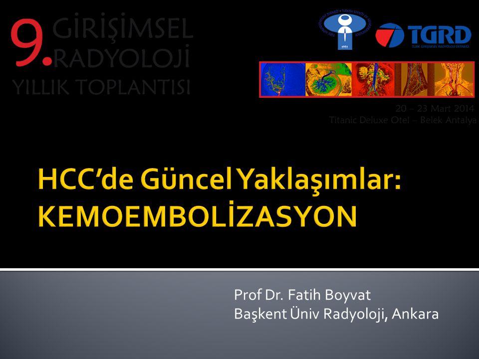  4F vasküler kılıf  SMA anjiografi  Celiak anjiografi  Selektif kateterizasyon  KC periferindeki büyük tümörler (frenik, internal mamarian arter)