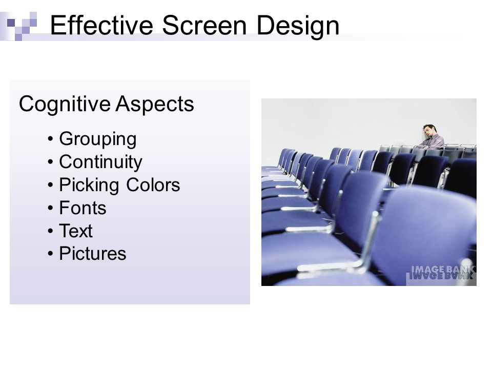 Effective Screen Design Cognitive Aspects Grouping Continuity Picking Colors Fonts Text Pictures