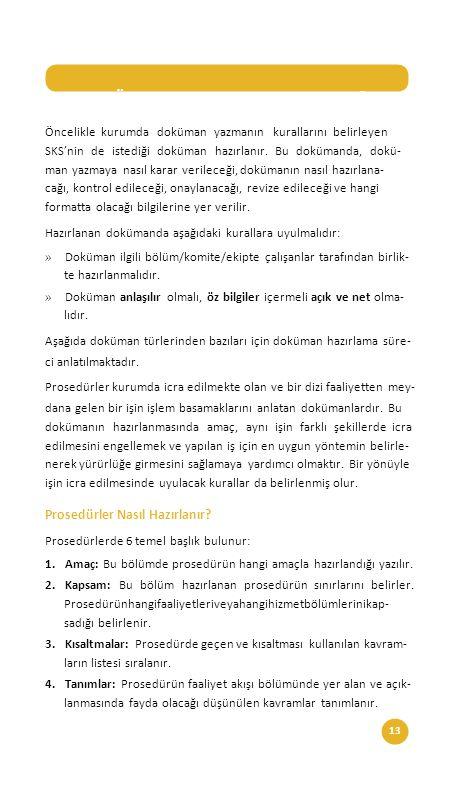 13Sağlıkta Kalite ve Akreditasyon Daire Başkanlığı DOKÜMANLAR NASIL HAZIRLANMALIDIR.