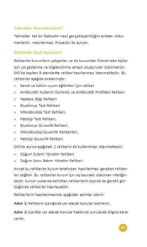 15Sağlıkta Kalite ve Akreditasyon Daire Başkanlığı Talimatlar Nasıl Hazırlanır.