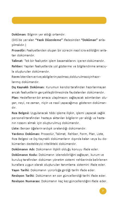 18 Dokümanların tanınırlığını sağlama açısından ortak bir dil oluşturmak Kurumda dokümanın takibini DOKÜMANLAR NASIL KODLANMALIDIR.