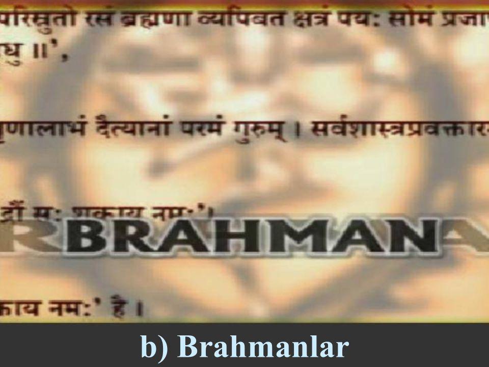 Hinduizm'de bir takım kutsal kitaplar vardır. Bunların en önemlileri : a) Vedalar