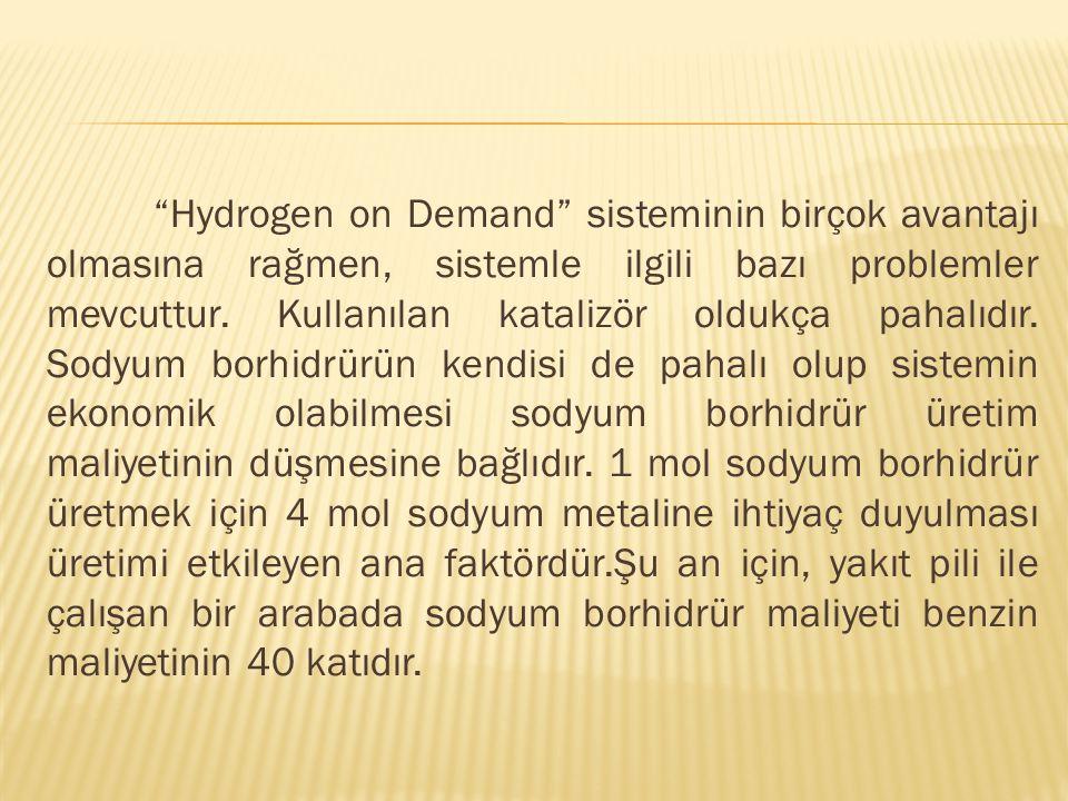 Hydrogen on Demand sisteminin birçok avantajı olmasına rağmen, sistemle ilgili bazı problemler mevcuttur.