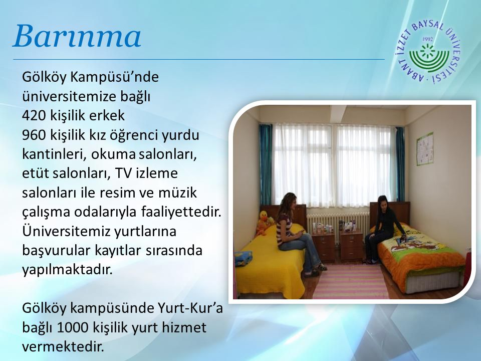 Barınma Gölköy Kampüsü'nde üniversitemize bağlı 420 kişilik erkek 960 kişilik kız öğrenci yurdu kantinleri, okuma salonları, etüt salonları, TV izleme salonları ile resim ve müzik çalışma odalarıyla faaliyettedir.