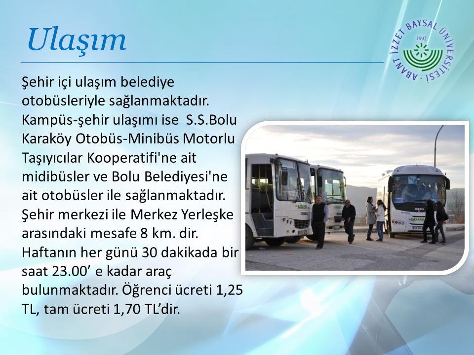 Ulaşım Şehir içi ulaşım belediye otobüsleriyle sağlanmaktadır.