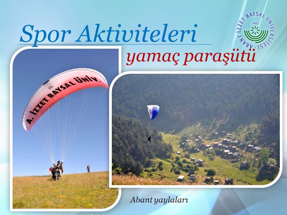 yamaç paraşütü Abant yaylaları Spor Aktiviteleri
