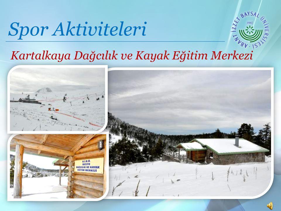 Spor Aktiviteleri Kartalkaya Dağcılık ve Kayak Eğitim Merkezi