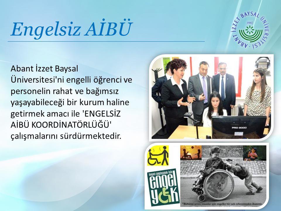 Engelsiz AİBÜ Abant İzzet Baysal Üniversitesi ni engelli öğrenci ve personelin rahat ve bağımsız yaşayabileceği bir kurum haline getirmek amacı ile ENGELSİZ AİBÜ KOORDİNATÖRLÜĞÜ çalışmalarını sürdürmektedir.